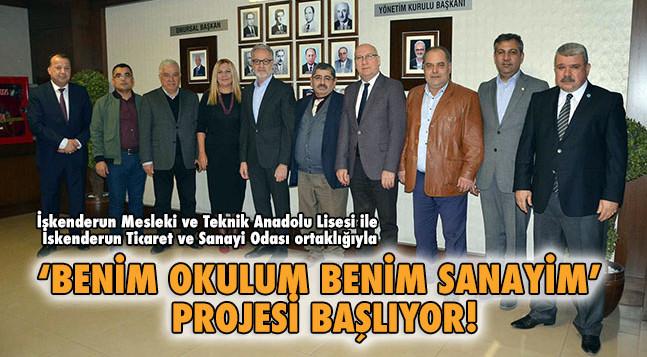 'BENİM OKULUM BENİM SANAYİM' PROJESİ BAŞLIYOR!