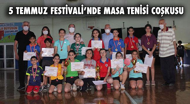 5 TEMMUZ FESTİVALİ'NDE MASA TENİSİ COŞKUSU